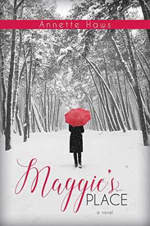 Maggie's Place by Annette Haws