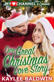 One Great Christmas Love Story by Kaylee Baldwin