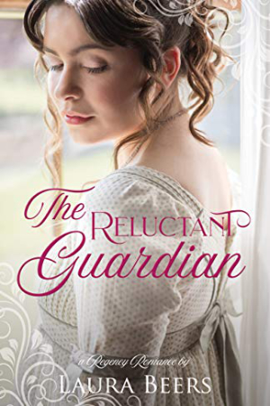 The Reluctant Guardian by Laura Beers