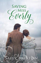 Saving Miss Everly by Sally Britton