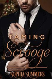 Taming Scrooge by Sophia Summers
