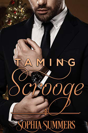 Taming Scrooge by Sophia Summers