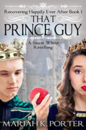 That Prince Guy by Mariah K. Porter