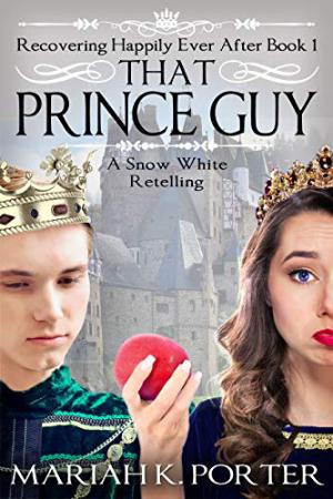 That Prince Guy by Mariah K. Porter