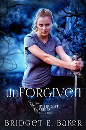 Birthright: unForgiven by Bridget E. Baker