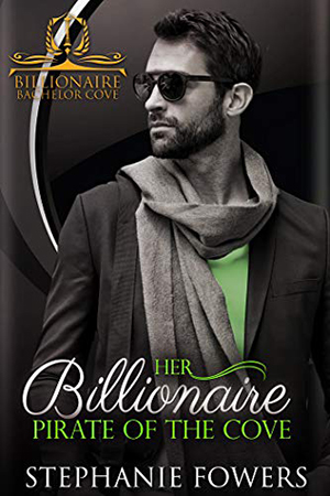 Her Billionaire Pirate of the Cove by Stephanie Fowers