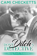 Don't Ditch a Detective by Cami Checketts