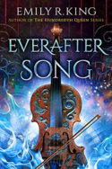 Evermore: Everafter Song by Emily R. King