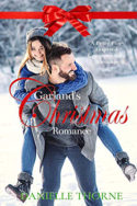 Garland's Christmas Romance by Danielle Thorne