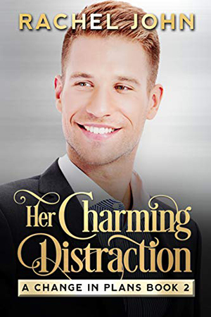 Her Charming Distraction by Rachel John
