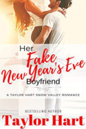 Her Fake New Year's Eve Boyfriend by Taylor Hart