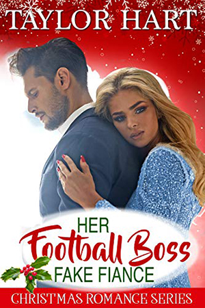 Her Football Boss Fake Fiance by Taylor Hart
