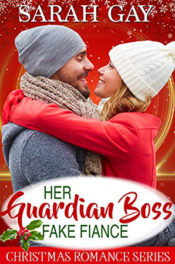 Her Guardian Boss Fake Fiancé by Sarah Gay