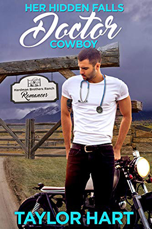 Her Hidden Falls Doctor Cowboy by Taylor Hart