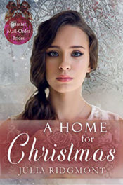 A Home for Christmas by Julia Ridgmont