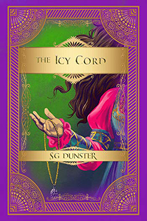 The Icy Cord by S.G. Dunster