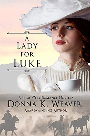 A Lady for Luke by Donna K. Weaver