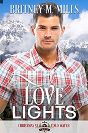 Love Lights by Britney M. Mills