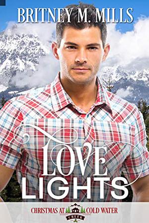 Love Lights by Britney M. Mills