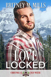 Love Locked by Britney M. Mills