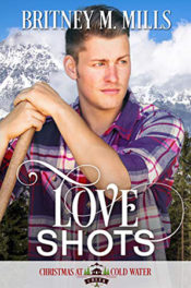 Love Shots by Britney M. Mills