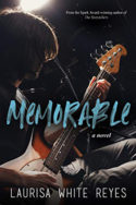 Memorable by Laurisa White Reyes