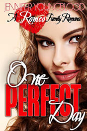One Perfect Day by Jennifer Youngblood