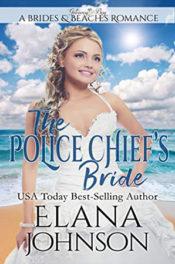 The Police Chief's Bride by Elana Johnson