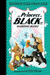 The Princess in Black and the Bathtime Battle by Shannon Hale & Dan Hale