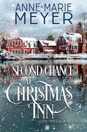 Second Chance at Christmas Inn by Anne-Marie Meyer