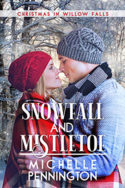 Snowfall and Mistletoe by Michelle Pennington