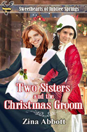 Two Sisters and the Christmas Groom by Zina Abbott