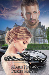 The Billionaire's Setup by Marie Higgins & Stacey Haynes