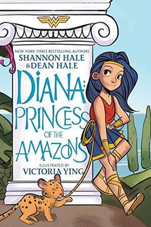 Diana: Princess of the Amazons by Shannon Hale & Dean Hale
