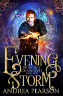 Midnight Chronicles: Evening Storm by Andrea Pearson