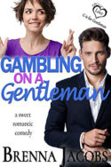 Gambling on a Gentleman by Brenna Jacobs