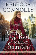 God Rest Ye Merry Spinster by Rebecca Connolly