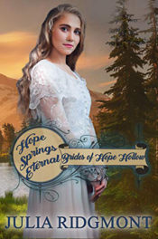 Hope Springs Eternal by Julia Ridgmont