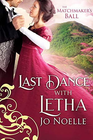Last Dance with Letha by Jo Noelle