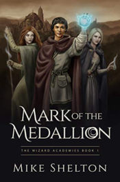 Mark of the Medallion by Mike Shelton