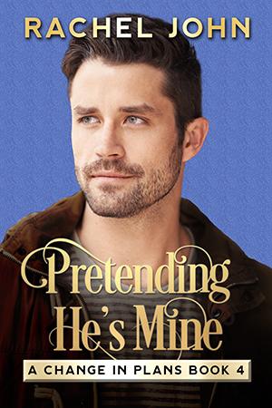 Pretending He's Mine by Rachel John