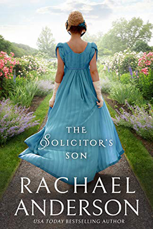 The Solicitor's Son by Rachael Anderson