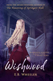 Wishwood by E.B. Wheeler