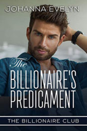 The Billionaire's Predicament by Johanna Evelyn