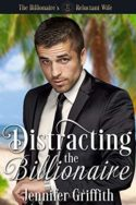 Distracting the Billionaire by Jennifer Griffith