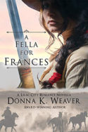 A Fella for Frances by Donna K. Weaver