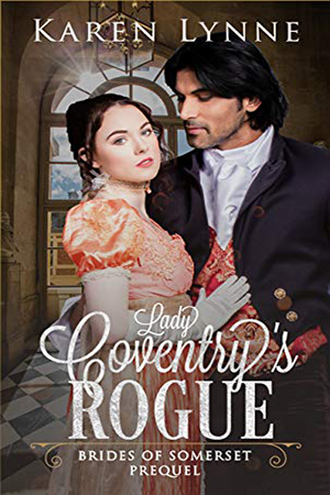 Lady Coventry's Rogue by Karen Lynne