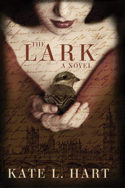 The Lark by Kate L. Hart