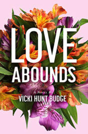 Love Abounds by Vicki Hunt Budge