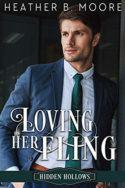 Loving Her Fling by Heather B. Moore